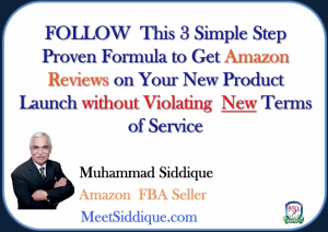 follow-this-3-simple-step-proven-formula-to-get-amazon-reviews-on-your-new-product-launch-without-violating-new-terms-of-service